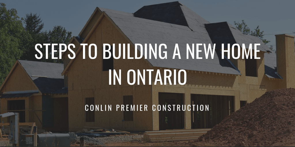 Steps to Building a New Home in Ontario