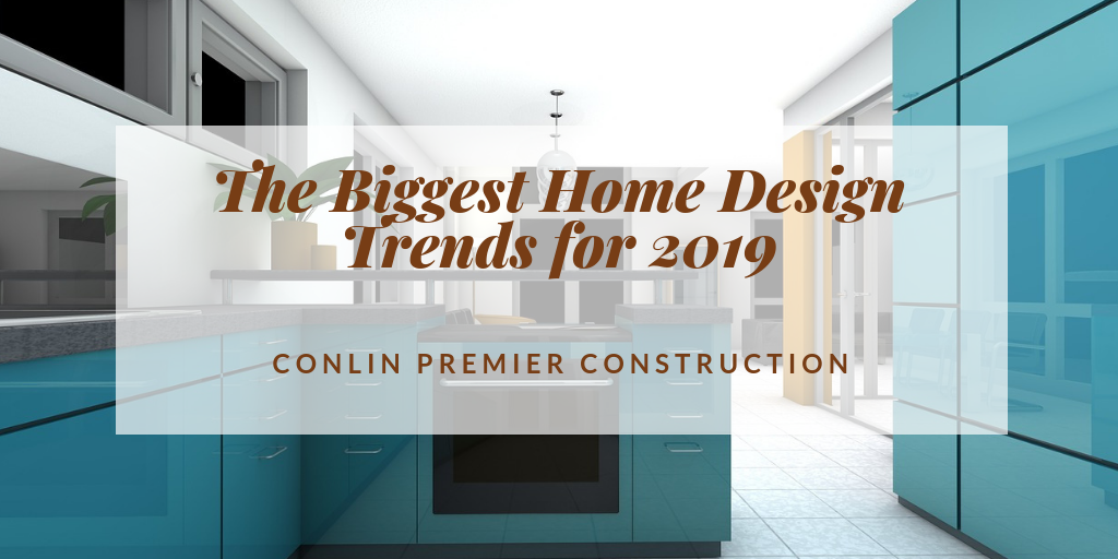 The Biggest Home Design Trends for 2019